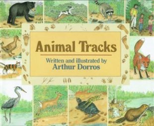Arthur Dorros -Animal Tracks