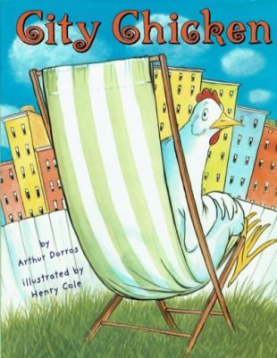 Arthur Dorros - City Chicken