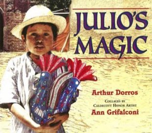 Arthur Dorros - Julio's Magic