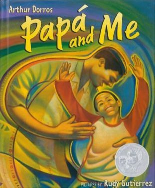 Arthur Dorros - Papa and Me