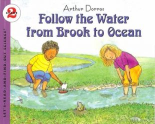 Arthur Dorros - Follow the Water From Brook to Ocean